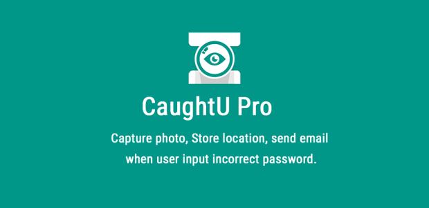 CaughtU lhe ajuda a achar quem pegou o seu Android